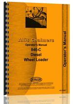 Operators Manual for Allis Chalmers 840C Wheel Loader