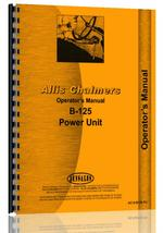 Operators Manual for Allis Chalmers B125 Engine