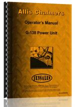 Operators Manual for Allis Chalmers G138 Engine