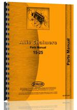 Parts Manual for Allis Chalmers 15-25 Tractor