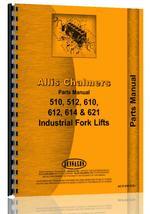 Parts Manual for Allis Chalmers 610 Forklift