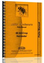 Parts Manual for Allis Chalmers 60 Combine