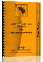 Parts Manual for Allis Chalmers 615 Backhoe Attachment