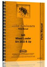 Parts Manual for Allis Chalmers 645 Wheel Loader