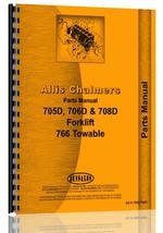 Parts Manual for Allis Chalmers 706D Forklift