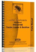 Parts Manual for Allis Chalmers 816 Tractor Loader Backhoe