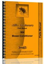 Parts Manual for Allis Chalmers 904 Mower Conditioner