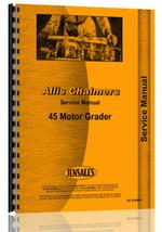 Service Manual for Allis Chalmers 45 Motor Grader