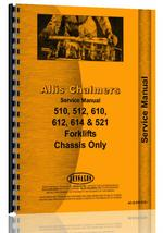 Service Manual for Allis Chalmers 612 Forklift