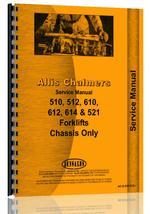 Service Manual for Allis Chalmers 512 Forklift