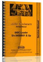 Service Manual for Allis Chalmers 840C Wheel Loader