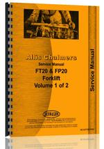 Service Manual for Allis Chalmers FT 20 Forklift