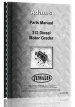 Parts Manual for Adams 312 Grader