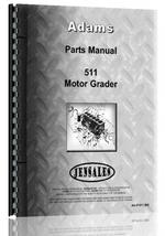 Parts Manual for Adams 511 Grader