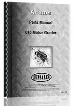 Parts Manual for Adams 610 Grader