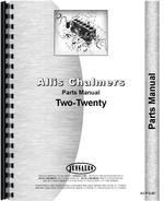 Parts Manual for Allis Chalmers 220 Tractor
