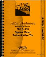 Operators Manual for Allis Chalmers 303 Baler