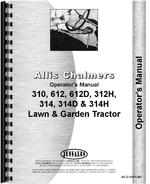 Operators Manual for Allis Chalmers 314 Lawn & Garden Tractor