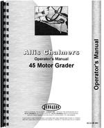 Operators Manual for Allis Chalmers 45 Motor Grader