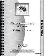 Parts Manual for Allis Chalmers 45 Motor Grader