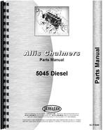 Parts Manual for Allis Chalmers 5045 Tractor