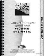 Operators Manual for Allis Chalmers 60 Combine