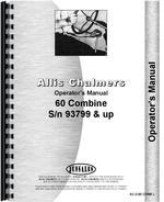 Operators Manual for Allis Chalmers 60 Combine