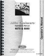 Operators Manual for Allis Chalmers 6070 Tractor