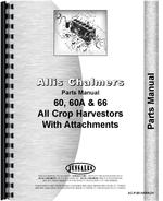 Parts Manual for Allis Chalmers 66 Combine Attachements