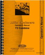 Operators Manual for Allis Chalmers 72 Combine