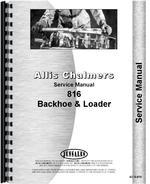 Service Manual for Allis Chalmers 816 Tractor Loader Backhoe