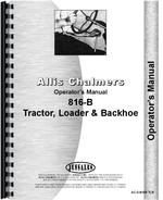 Operators Manual for Allis Chalmers 816B Tractor Loader Backhoe