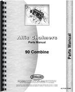 Parts Manual for Allis Chalmers 90 Combine