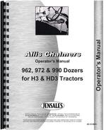 Operators Manual for Allis Chalmers 962 Dozer Attachment