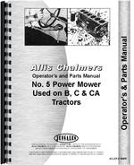 Operators & Parts Manual for Allis Chalmers B Tractor #5 Sickle Bar Mower