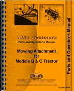 Operators & Parts Manual for Allis Chalmers B Tractor Sickle Bar Mower Attachment
