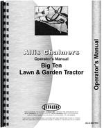 Operators Manual for Allis Chalmers Big Ten Lawn & Garden Tractor