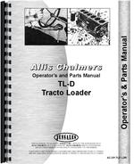 Operators & Parts Manual for Allis Chalmers D Industrial Loader Attachment