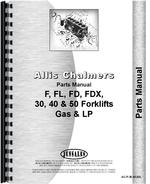 Parts Manual for Allis Chalmers FDX 40 Forklift