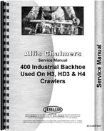 Service Manual for Allis Chalmers H3 Crawler I-400 Backhoe Attachment