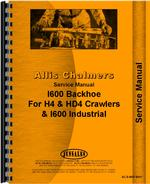 Service Manual for Allis Chalmers H4 Crawler I-600 Backhoe Attachment