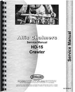 Service Manual for Allis Chalmers HD15A Crawler