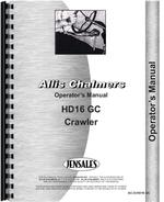 Operators Manual for Allis Chalmers HD16GC Crawler