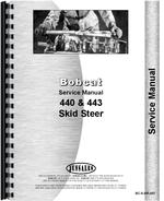 Service Manual for Bobcat 443 Skid Steer Loader