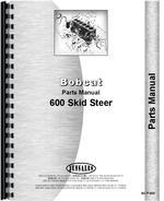 Parts Manual for Bobcat 600 Skid Steer Loader