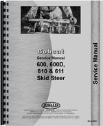 Service Manual for Bobcat 611 Skid Steer Loader