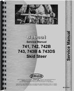 Service Manual for Bobcat 743B Skid Steer Loader