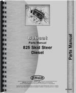 Parts Manual for Bobcat 825 Skid Steer Loader