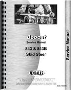 Service Manual for Bobcat 843B Skid Steer Loader