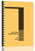Operators Manual for Case 2670 Tractor